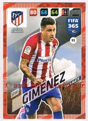 2017-18 - Panini FIFA 365 Cards - N° 093 - José GIMENEZ (Atletico Madrid)