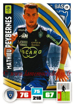 2016-17 - Panini Adrenalyn XL Ligue 1 - N° 023 - Mathieu PEYBERNES (Bastia)