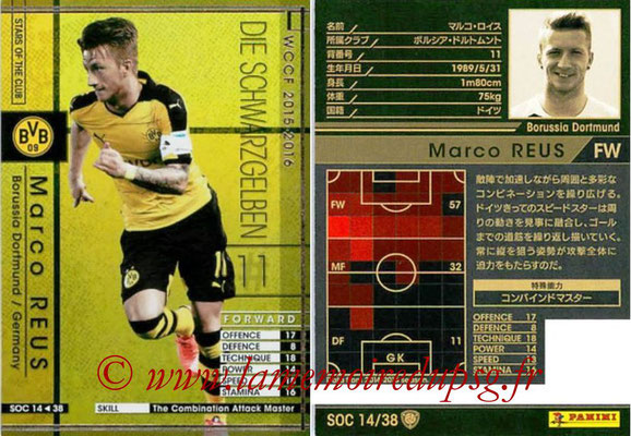 2015-16 - Panini WCCF - N° SOC14 - Marco REUS (Borussia Dortmund) (Stars Of The Club)