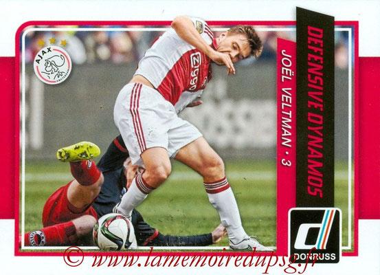 2015 - Panini Donruss Soccer - N° DD04 - Joël VELTMAN (AFC Ajax) (Defensive Dynamos)