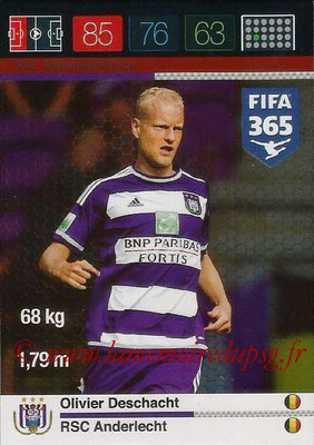 2015-16 - Panini Adrenalyn XL FIFA 365 - N° 245 - Olivier DESCHACHT (RSC Anderlecht) (Defensive Rock)