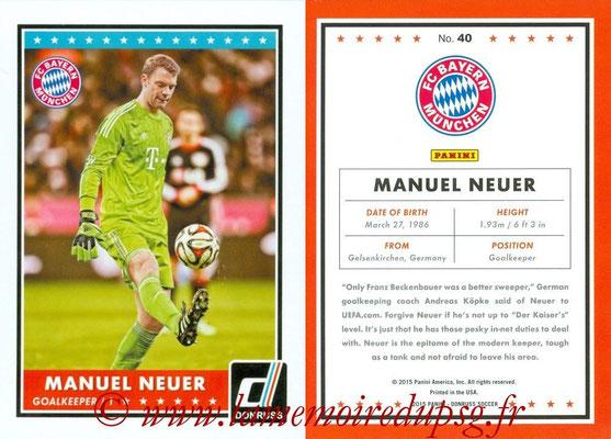 2015 - Panini Donruss Soccer - N° 040 - Manuel NEUER (FC Bayern Munich)