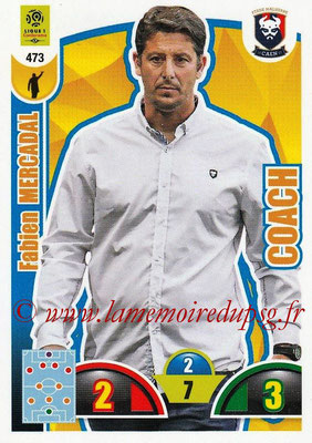 2018-19 - Panini Adrenalyn XL Ligue 1 - N° 473 - Fabien MERCADAL (Caen) (Coach)