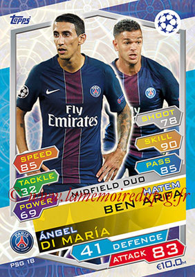 2016-17 - Topps UEFA Champions League Match Attax - N° PSG18 - Hatem BEN ARFA + Angel DI MARIA (Paris Saint-Germain) (Midfield Duo)