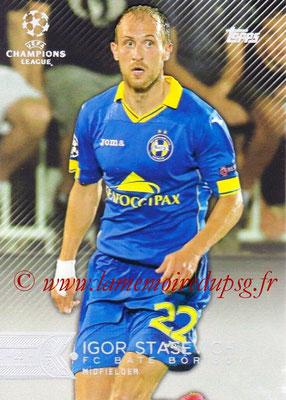 2015-16 - Topps UEFA Champions League Showcase Soccer - N° 128 - Igor STASEVICH (FC Bate Borisov)