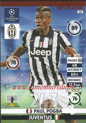 2014-15 - Adrenalyn XL champions League N° 318 - Paul POGBA (Juventus) (Key Player)
