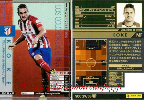 2015-16 - Panini WCCF - N° SOC29 - KOKE (Club Atletico de Madrid) (Stars Of The Club)