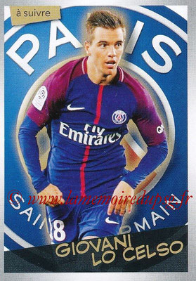 2017-18 - Panini Ligue 1 Stickers - N° 388 - Giovani LO CELSO (Paris Saint-Germain) (A suivre)