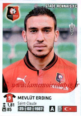 N° 357 - Mevlut ERDING (2009-12, PSG > 2012-13, Rennes)