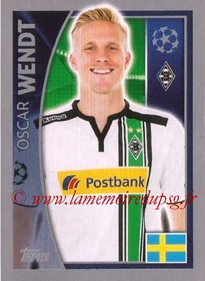 2015-16 - Topps UEFA Champions League Stickers - N° 282 - Oscar WENDT (VfL Borussia Mönchengladbach)82