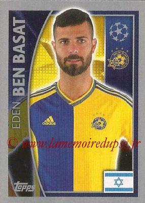2015-16 - Topps UEFA Champions League Stickers - N° 506 - Eden BEN BASAT (Maccabi Tel-Aviv FC)