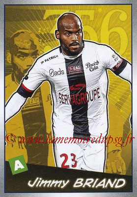 2017-18 - Panini Ligue 1 Stickers - N° 530 - Jimmy BRIAND (Guingamp) (Choc des Experts)