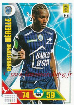 2017-18 - Panini Adrenalyn XL Ligue 1 - N° 346 - Christophe HERELLE (Troyes)