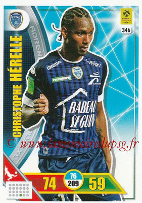 2017-18 - Panini Adrenalyn XL Ligue 1 - N° 346 - Christophe HERELLE (Troyes)