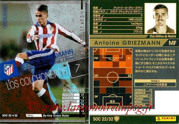 2014-15 - WCCF - N° SOC22 - Antoine GRIEZMANN (Club Atletico de Madrid) (Stars Of the Club)