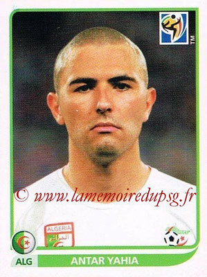 2010 - Panini FIFA World Cup South Africa Stickers - N° 224 - Antar YAHIA (Algérie)