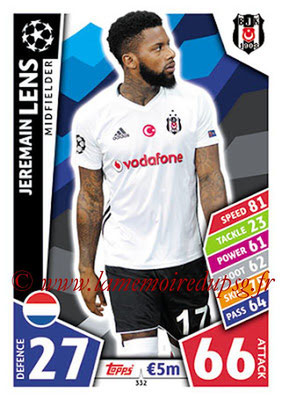 2017-18 - Topps UEFA Champions League Match Attax - N° 332 - Jeremain LENS (Besiktas JK)