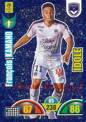 2018-19 - Panini Adrenalyn XL Ligue 1 - N° 366 - François KAMANO (Bordeaux) (Idole)