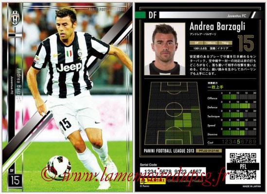 Panini Football League 2013 - PFL02 - N° 012 - Andrea Barzagli ( Juventus FC )