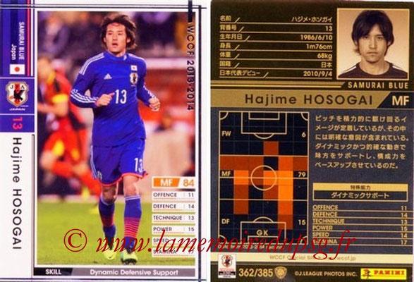 2013-14 - WCCF - N° 362 - Hajime HOSOGAI (Japon)