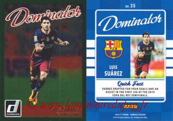 2016 - Panini Donruss Cards - N° D35 - Luis SUAREZ (FC Barcelone) (Dominator)