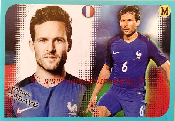 2016-17 - Panini Ligue 1 Stickers - N° P10 - Yohan CABAYE (Poster Equipe de France)