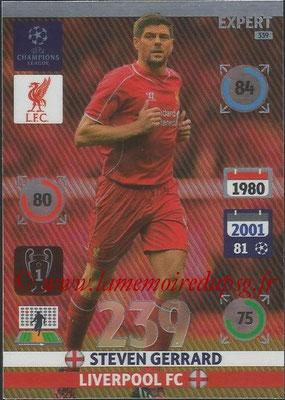 2014-15 - Adrenalyn XL champions League N° 339 - Steven GERRARD (Liverpool FC) (Expert)
