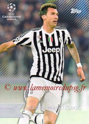 2015-16 - Topps UEFA Champions League Showcase Soccer - N° 085 - Mario MANDZUKIC (Juventus FC)