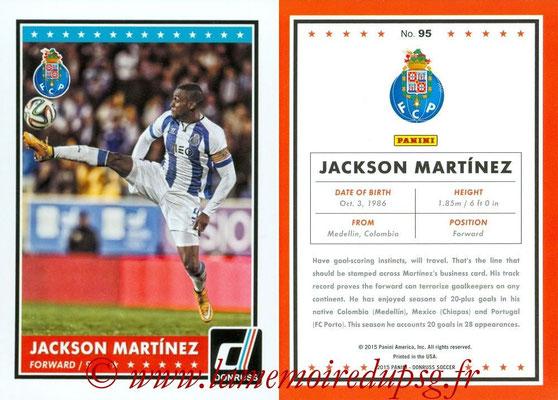 2015 - Panini Donruss Soccer - N° 095 - Jackson MARTINEZ (FC Porto)