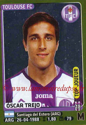 2015-16 - Panini Ligue 1 Stickers - N° 439 - Oscar TREJO (Toulouse FC) (Top Joueur)site
