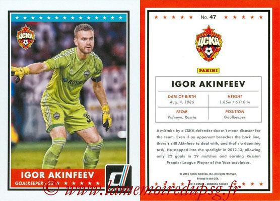 2015 - Panini Donruss Soccer - N° 047 - Igor AKINFEEV (CSKA Moscou)