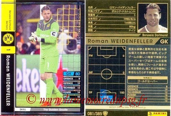 2013-14 - WCCF - N° 081 - Roman WEIDENFELLER (Borussia Dortmund)