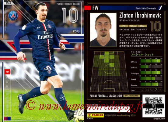 Panini Football League 2015 - PFL14 - N° 059 - Zlatan IBRAHIMOVIC (Paris Saint-Germain) (Star)