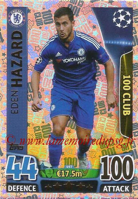 2015-16 - Topps UEFA Champions League Match Attax - N° 497 - Eden HAZARD (Chelsea FC) (100 Club)