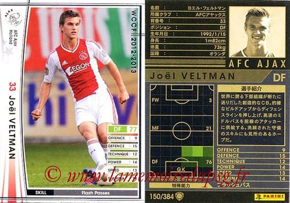 2012-13 - WCCF - N° 150 - Joël VELTMAN (AFC Ajax)