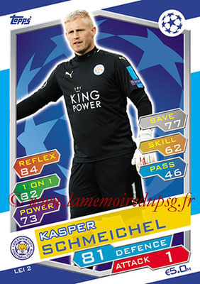 2016-17 - Topps UEFA Champions League Match Attax - N° LEI2 - Kasper SCHMEICHEL (Leicester City FC)