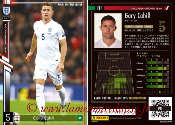 Panini Football League 2015 - PFL12 - N° 084 -Gary CAHILL (Angleterre)