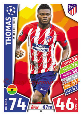 2017-18 - Topps UEFA Champions League Match Attax - N° 050 - THOMAS (Club Atletico de Madrid)