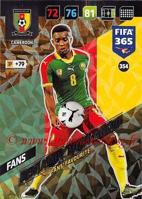 2017-18 - Panini FIFA 365 Cards - N° 354 - Benjamin MOUKANDJO (Cameroun) (Fans' Favourite)