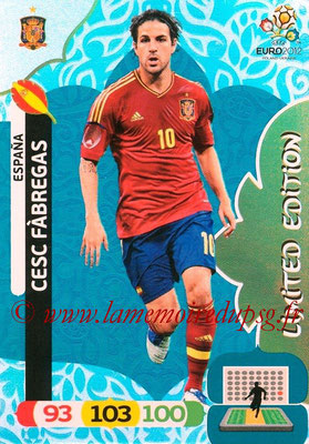 Panini Euro 2012 Cards Adrenalyn XL - N° LE22 - Cesc FABREGAS (Espagne) (Limited Edition)