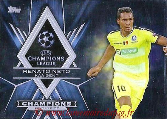 2015-16 - Topps UEFA Champions League Showcase Soccer - N° CP-RN - Renato NETO (KAA Gent) (Champions Pedigree)
