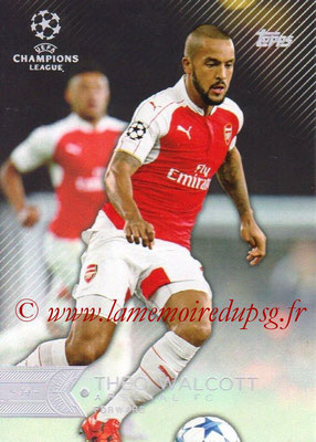 2015-16 - Topps UEFA Champions League Showcase Soccer - N° 142 - Theo WALCOTT(Arsenal FC)