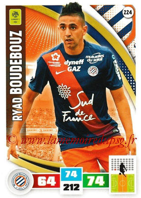2016-17 - Panini Adrenalyn XL Ligue 1 - N° 224 - Ryad BOUDEBOUZ (Montpellier)
