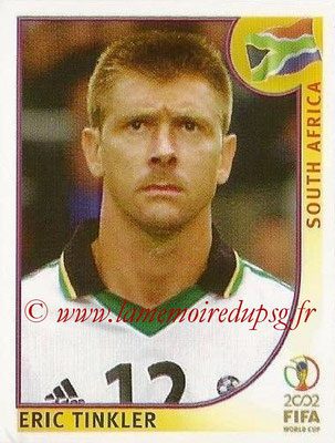 2002 - Panini FIFA World Cup Stickers - N° 164 - Eric TINKLER (Afrique du Sud)