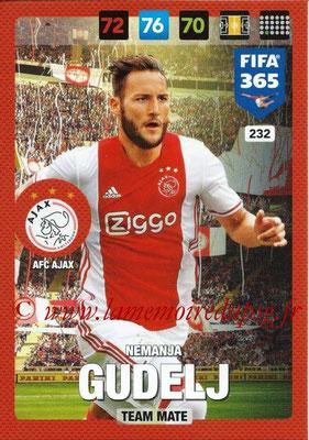 2016-17 - Panini Adrenalyn XL FIFA 365 - N° 232 - Nemanja GUDELJ (AFC Ajax)
