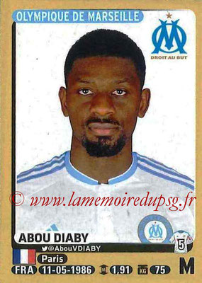 2015-16 - Panini Ligue 1 Stickers - N° 232 - Abou DIABI (Olympique de Marseille)