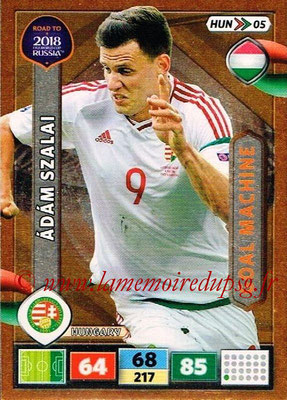 2018 - Panini Road to FIFA World Cup Russia Adrenalyn XL - N° HUN05 - Adam SZALAI (Hongrie) (Goal Machine)