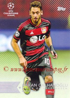 2015-16 - Topps UEFA Champions League Showcase Soccer - N° 113 - Hakan ÇALHANOGLU (Bayer 04 Leverkusen)