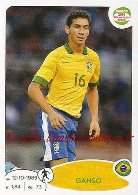 2014 - Panini Road to FIFA World Cup Brazil Stickers - N° 007 - GANSO (Brésil)