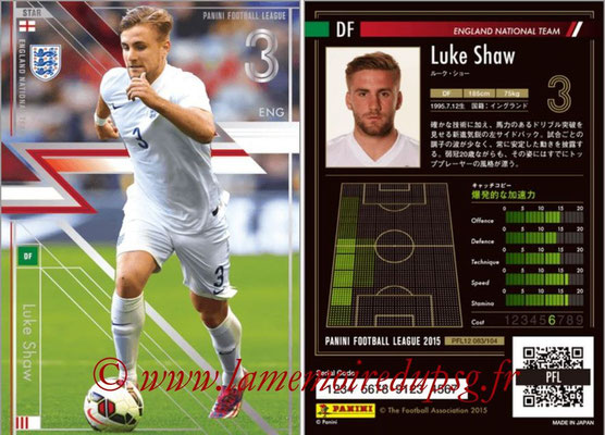 Panini Football League 2015 - PFL12 - N° 083 - Luke SHAW (Angleterre) (Star)